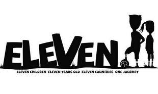 Eleven: Ο Ελληνας σκηνοθέτης που ενώνει 11 χώρες σ' ένα παιχνίδι ποδοσφαίρου, για να βοηθήσει τα παιδιά (εικόνες, βίντεο)
