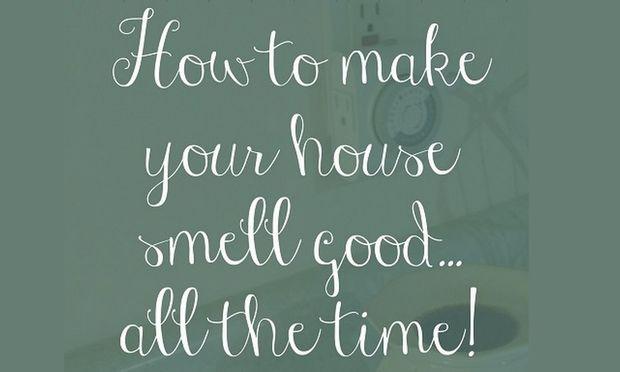 Συμβουλές για να είναι το σπίτι μας πάντα μοσχομυριστό!