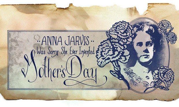 Ημέρα της Μητέρας: Kι όμως,η γυναίκα που πάλεψε να καθιερωθεί ο εορτασμός αυτής της ημέρας δεν ήταν μάνα!