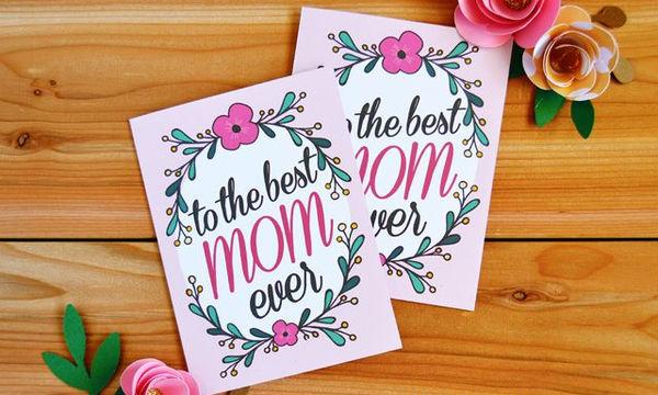 Γιορτή της Μητέρας: Είκοσι πρωτότυπες κάρτες που θα κάνουν τη μαμά σας να χαμογελάσει